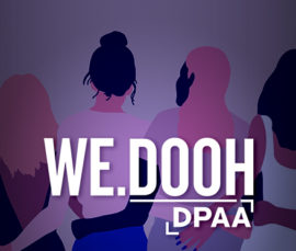 DPAA's WE.DOOH (Women's Empowerment in Digital Out-of-Home) Programming Opens to Non-Members During Pandemic
