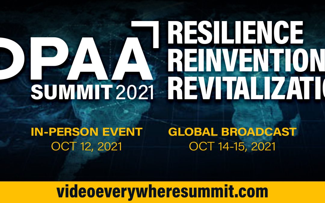 DPAA Announces Plans for In-person Video Everywhere Summit (October 12) followed by Global Broadcast of the event (October 14 & 15)